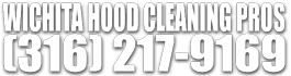 Wichita Hood Cleaning Pros